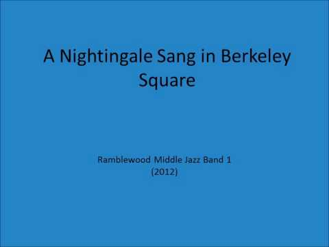 A Nightingale Sang in Berkeley Square - RMS Jazz Band 1 (2012)