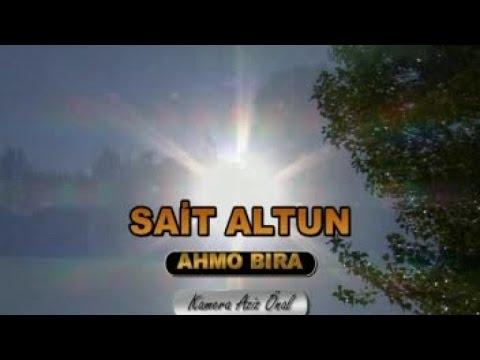Sait Altun - Sait Altun Ahmo Bıra - Orjinal Klip