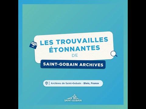 #JournéesDuPatrimoine : Saint-Gobain ouvre son coffre aux trésors !