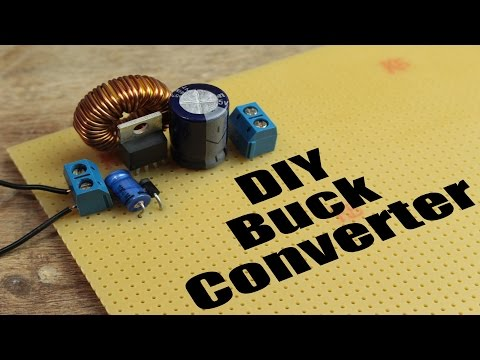 DIY Buck Converter || How to step down DC voltage efficiently