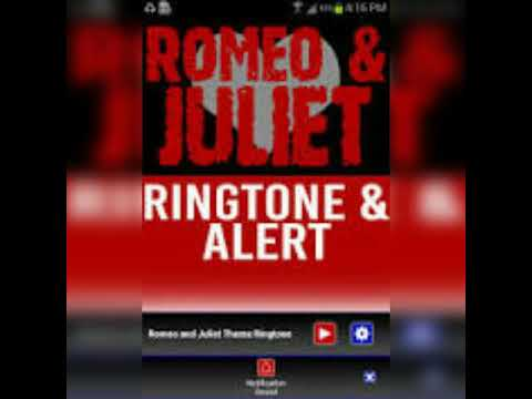 Romeo and Juliet ringtone and alert.