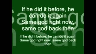 Tye Tribbett - Same God Lyrics