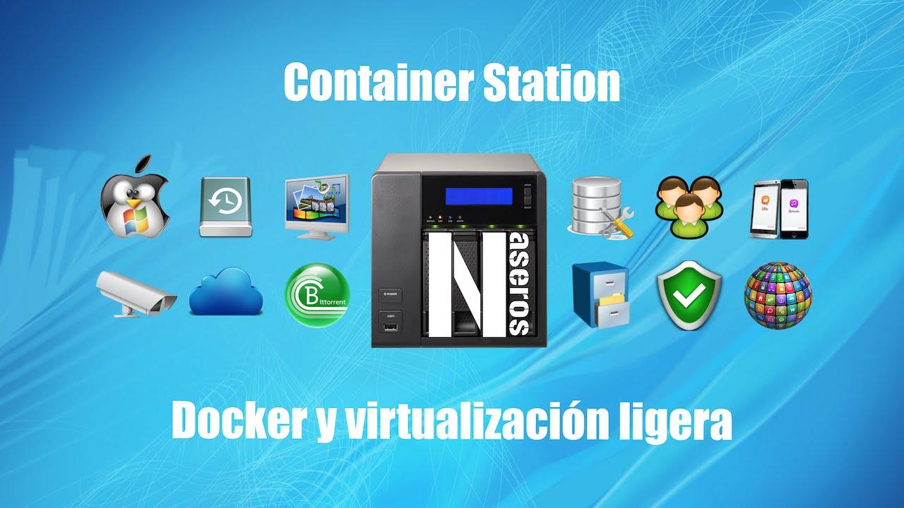 Container Station: Docker y virtualización ligera | NASeros