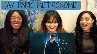 JAY PARK METRONOME MV REACTION || TIPSY KPOP REACTION