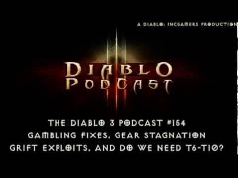 The Diablo 3 Podcast #154: Torment 7-10 and Grift Exploits