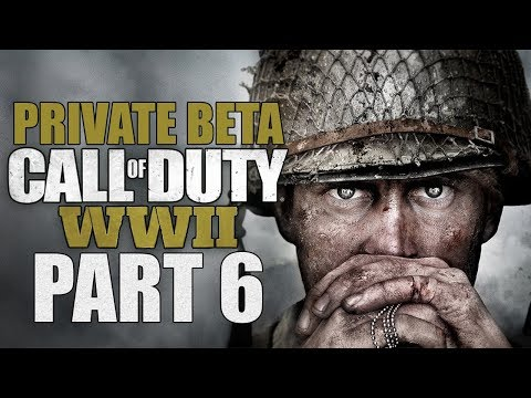 """Call Of Duty: WWII (Private Beta) - Let's Play - Part 6 - """"Mosh Pit (1)"""""""