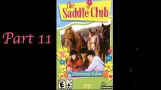 The Saddle Club Willowbrook Stables Day 11