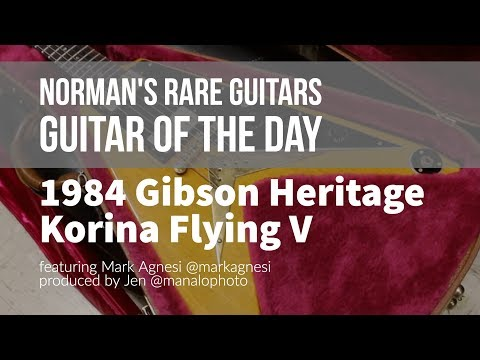 Norman's Rare Guitars - Guitar of the Day: 1984 Gibson Heritage Korina Flying V