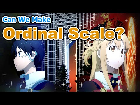 Can We Make Ordinal Scale?
