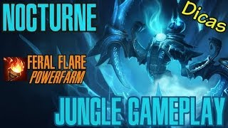 League of Legends - Nocturne Jungle - Feral Flare POWERFARM [PT-BR]
