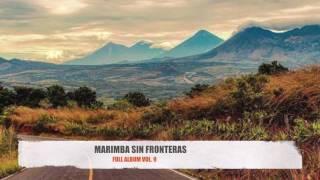 marimba sin fronteras vol 9 full album