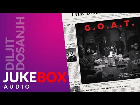 Diljit Dosanjh: G.O.A.T. Full Album (Audio) Jukebox | Latest Punjabi Songs 2020