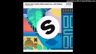 The Boy Next Door Fresh Coast Ft Jody Bernal La Colegiala Extended Mix Benz Edit