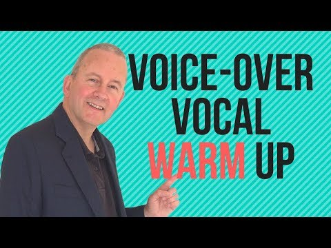 Vocal Warm Ups for Voice Over