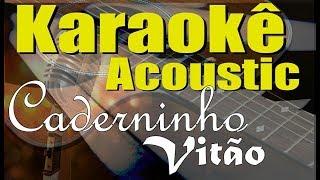 Baixar Vitão - Caderninho (Karaokê Acústico) playback