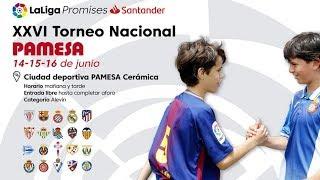 XXVI Torneo Nacional Pamesa LaLiga Promises Santander 2019 I MARCA (domingo mañana⚽)
