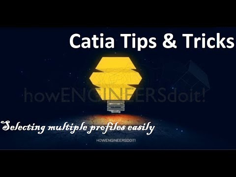 catia-powerful-tips-&-tricks-collection-#159 quick-selection-of-multiple-profiles