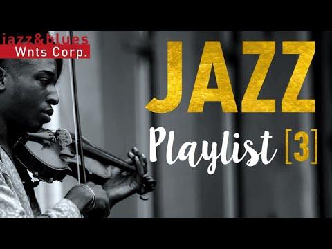 Jazz Playlist 3 - Instrumental & Vocal Hits, Great Jazz Café Music