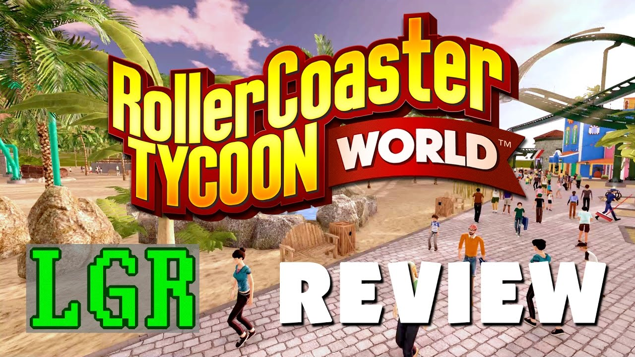 LGR - RollerCoaster Tycoon World Is Sad [A Review]