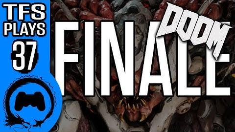 doom part 37 finale  tfs plays  tfs gaming