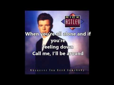 Rick Astley-Whenever You Need Somebody with lyrics