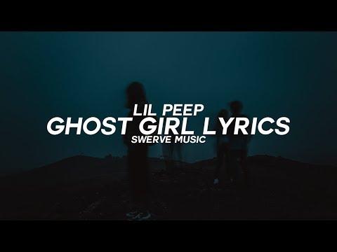 Lil Peep - Ghost Girl (Lyrics / Lyric Video)