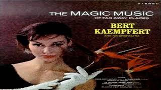 Bert Kaempfert The Magic Music of Far Away Places 1964