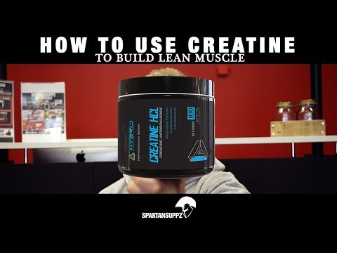 How To Use Creatine To Build Lean Muscle?