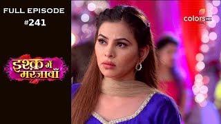 Ishq Mein Marjawan - 24th August 2018 - इश्क़ में मरजावाँ - Full Episode