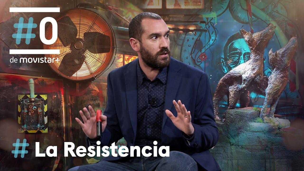 LA RESISTENCIA - El verano de 2022 va a ser LA HOSTIA   #LaResistencia 25.02.2021