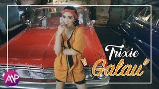 Gambar cover Trixie - Galau (Official Music Video)