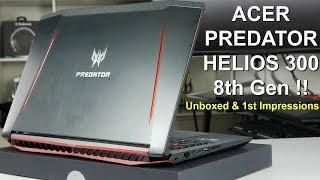 "2018 Acer Predator Helios 300 15.6"" 8th Gen - First Look !"
