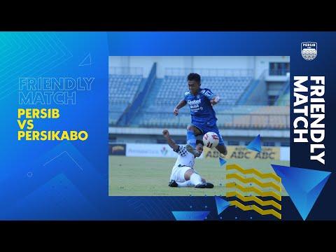 highlights-friendly-match-persib-vs-persikabo