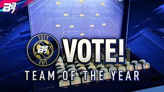 VOTE FOR TEAM OF THE YEAR (TOTY) HERE! | FIFA 19 ULTIMATE TEAM