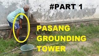 #PART 1   PROSES PASANG GROUNDING TOWER MONOPOLE   Pengeboran Tanah