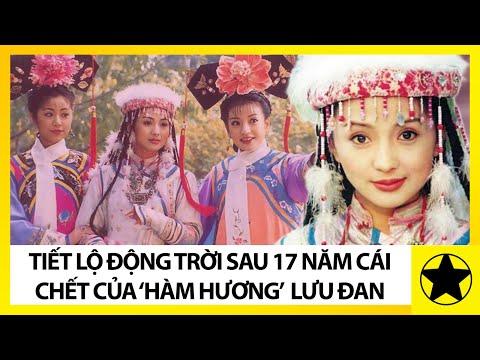 """Tiết Lộ """"Động Trời"""" Sau 17 Năm Cái Chết """"Hàm Hương"""" Lưu Đan Trong Hoàn Châu Cách Cách"""