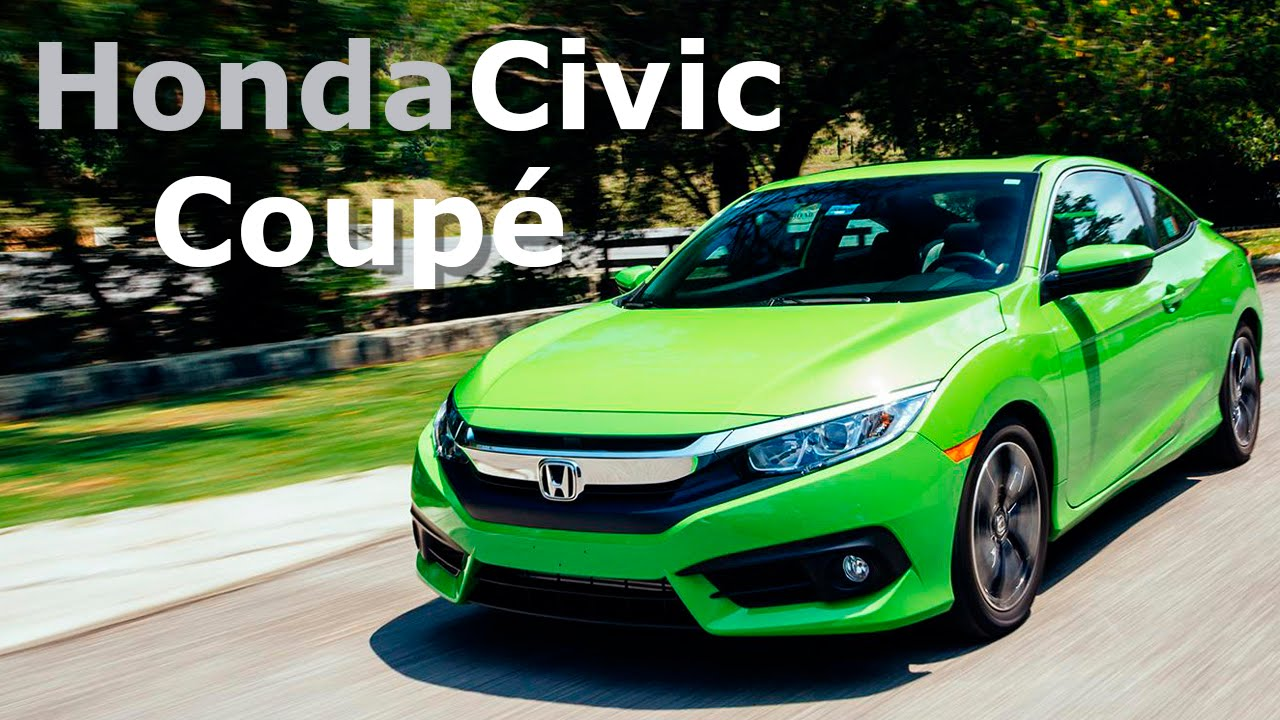Honda Civic Coupe Estilo Deportivo Y Juvenil Autocosmos Youtube