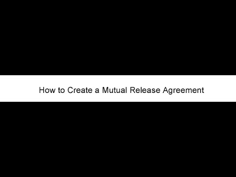 How to Create a Mutual Release Agreement - YouTube