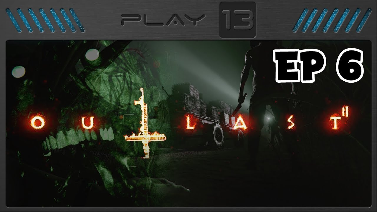 Outlast 2 EP 6 - Challenge Everything - Play 13