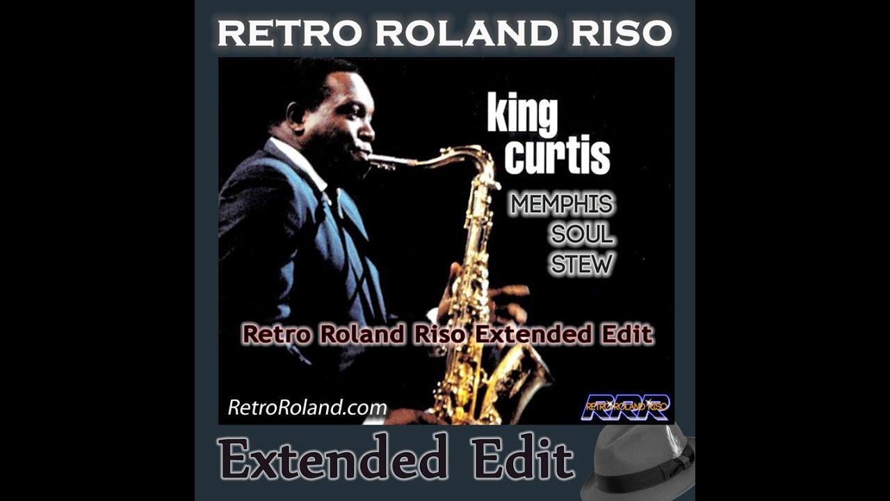 Memphis Soul Stew King Curtis: Memphis Soul Stew (Retro Roland Riso