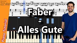 Faber - Alles Gute | Piano Tutorial | German