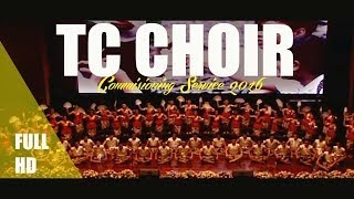 Teachers College Commisioning Service 2016 : TC Choir