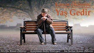 Kenan Akberov - Yas Gedir (Şeir) Yeni