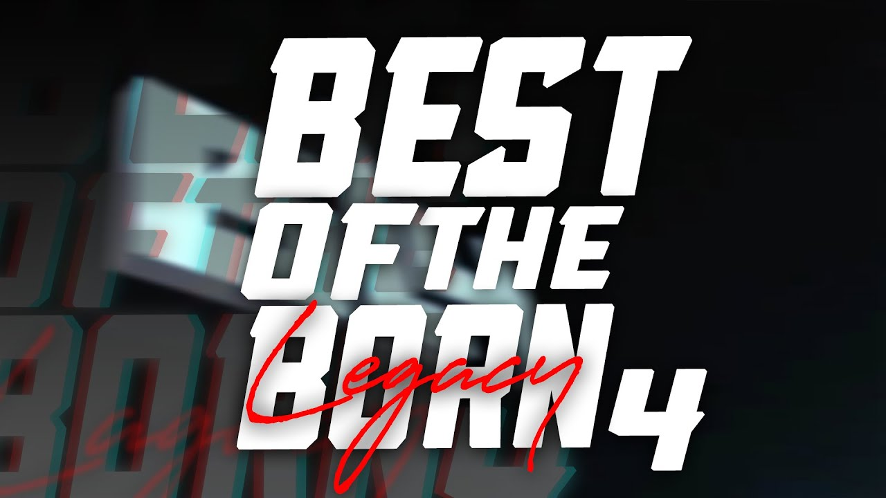 Download BEST OF URL BORN LEGACY 4