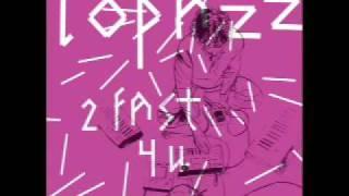 Lopazz - 2 Fast 4 U (Original)