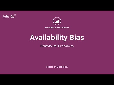 Behavioural Economics - Availability Bias
