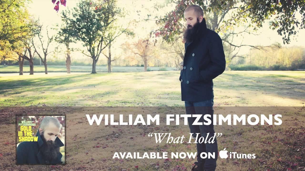 william-fitzsimmons-what-hold-audio-williamfitzsimmons