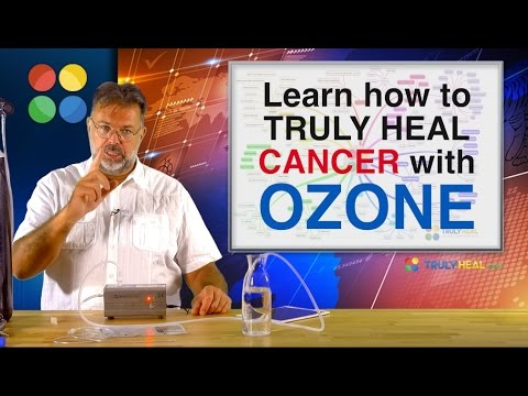Ozone Therapy for Cancer Patients | How To Truly Heal Cancer With Ozone