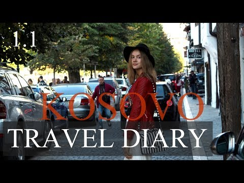 EXPLORING: KOSOVO TRAVEL DIARY