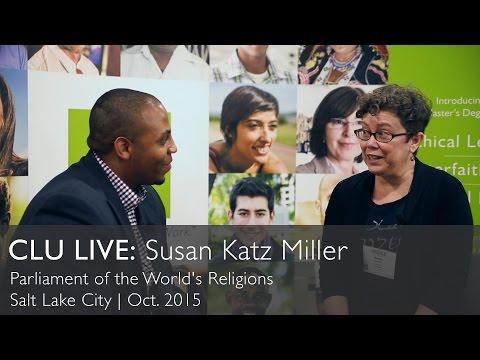 CLU Live: Susan Katz Miller at The Parliament of the World